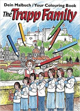 The Trapp Family Malbuch Your Colouring Book